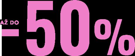Slevy az do -50%
